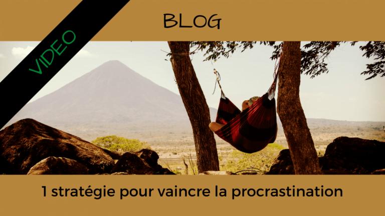 Article Blog Consigliere - Christian Monteiro - 1 stratégie pour vaincre la procrastination