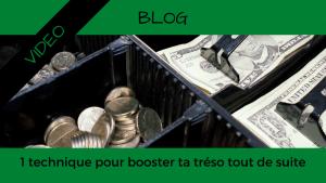 Article Blog Consigliere - Christian Monteiro - 1 tactique pour booster ta trésorerie tout de suite