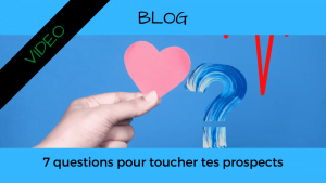 Article Blog Consigliere - Christian Monteiro - 7 questions pour toucher tes prospects