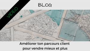 Article Blog - Consigliere - Christian Monteiro - Améliorer ton parcours client pour vendre plus et mieux